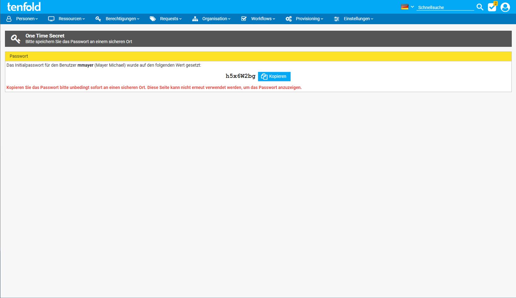 Screenshot der Access Management Software tenfold, auf dem die Benutzeroberfläche für die Übermittlung des Initialpasswortes nach dem One-time-secret-mechanismus zu sehen ist.