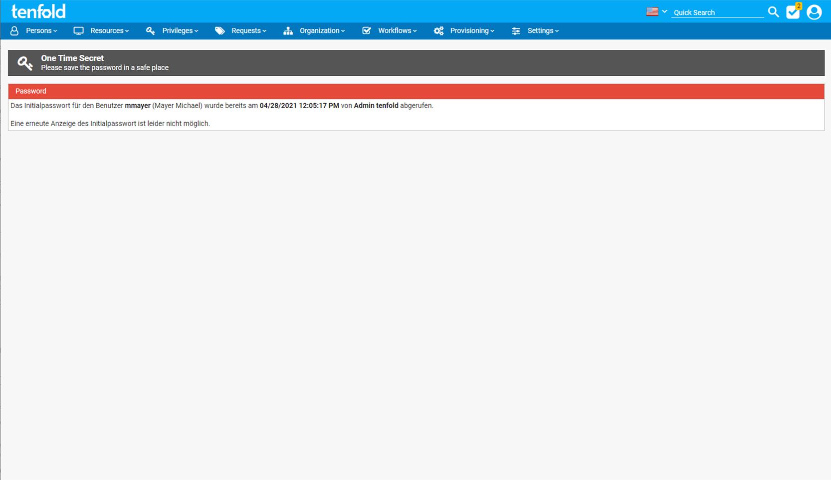 Screenshot der Access Management Software tenfold, auf dem die Nachricht über einen abgelaufenen Link im Zuge der Zustellung des initialen Passwortes zu sehen ist.